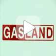 GasLand - фильм о последствиях добычи сланцевого газа (Видео)